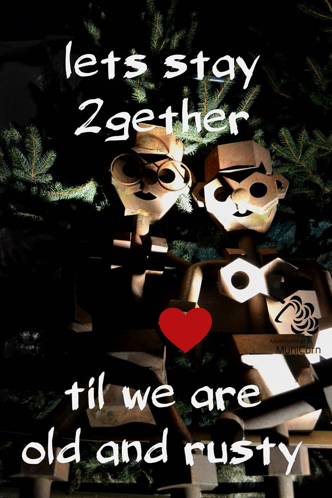 lets stay together til we are old and rusty