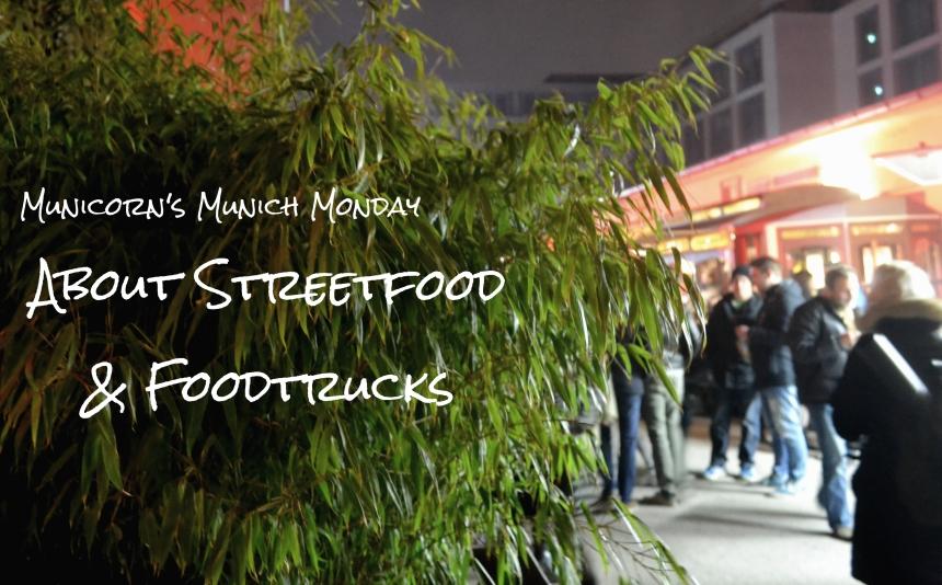 Streetfood Foodtrucks München