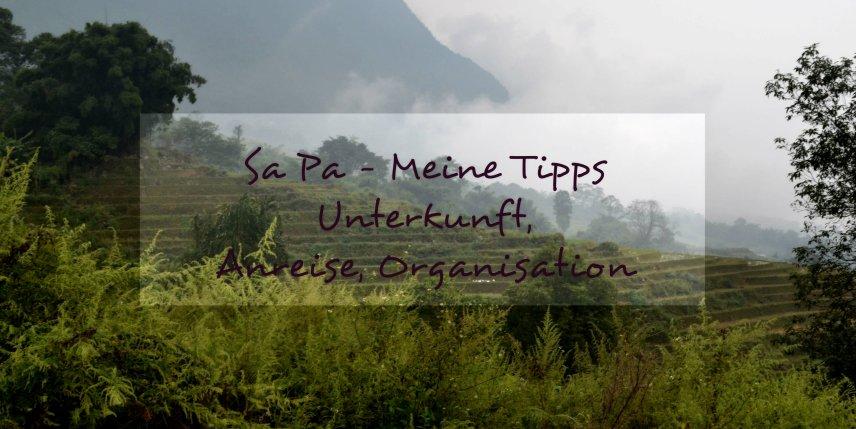 Sapa Unterkunft und Anreise - Reisetipps