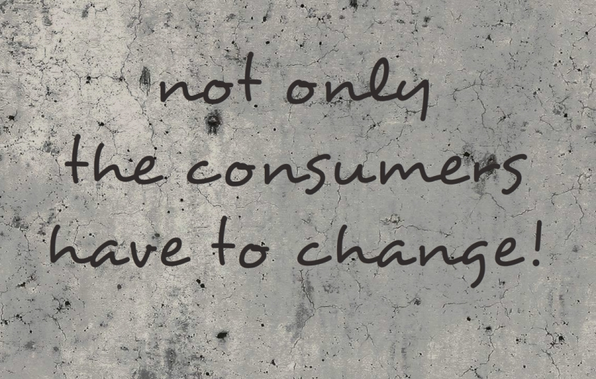not only the consumers have to change