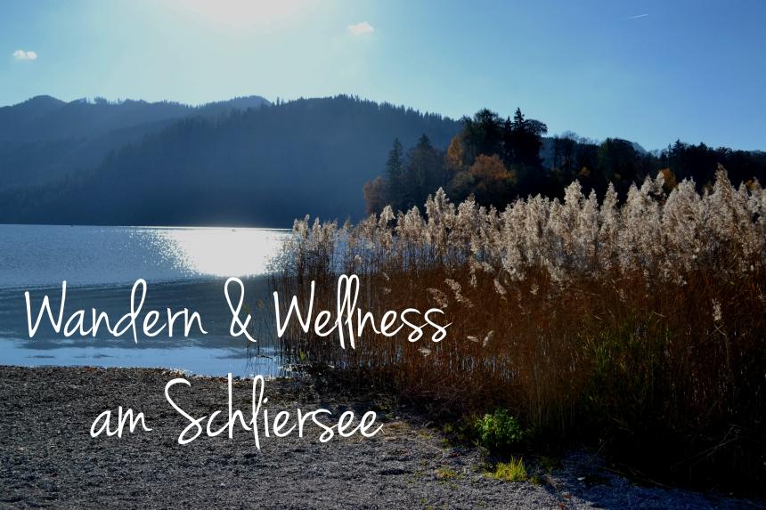 Wandern und Wellness am Schliersee